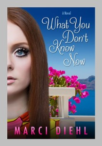 What You Don't Know By Marci Deihl