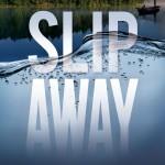 Slip Away By Joel Durham Jr.